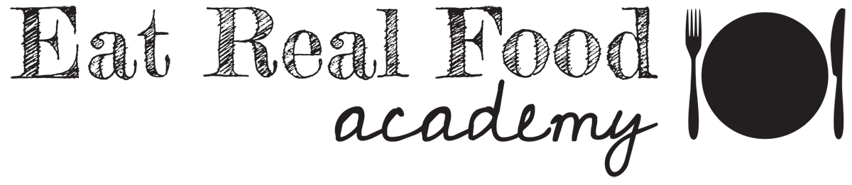 Eat Real Food Academy
