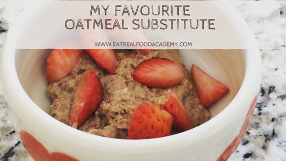My Favourite Oatmeal Substitute